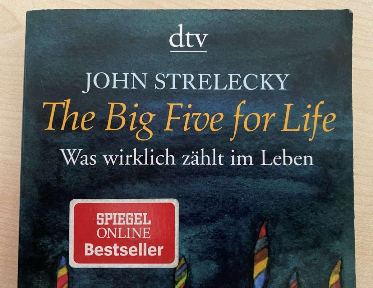 Das Buch The Big Five for Life von John Strelecky